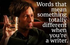 29 Words That Mean Something Totally Different When You're A Writer // BuzzFeed