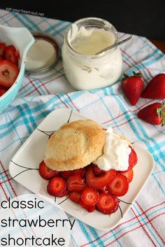 Classic Strawberry Shortcake: Classic shortcake topped with fresh strawberries and lightly sweetened whipped cream.
