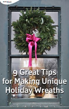 9 Great Tips for Making Unique Holiday Wreaths | ExploreAsheville.com