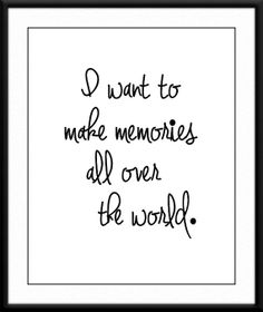 Travel poster / 'I Want to Make Memories All Over the World' Typography Art by SweetPatunyPrints, $5.00