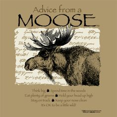 advice from a moose | Earth Sun Moon - Advice From A Moose Nature T-shirt