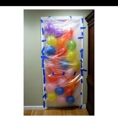 Balloon avalanche when they open the door. :)