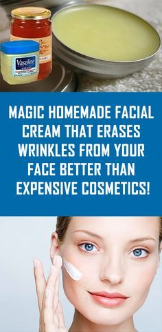 Magic Homemade Facial Cream That Erases Wrinkles from Your Face Better than Expensive Cosmetics!