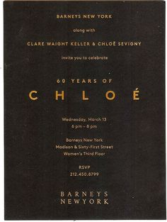 Barney's 60 Years of Chloe invite Stationery Design, Brochure Design, Invitation Design, Typography Layout, Graphic Design Typography, Lettering, Brand Identity Design, Branding Design, Logo Design