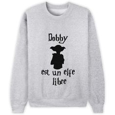 """Dobby est un elfe libre"" [Harry Potter] Mode Outfits, Casual Outfits, Geek Mode, Harry Potter Sweatshirt, Harry Potter T Shirts, Dobby Harry Potter, Harry Potter Outfits, Fandom Outfits, Pullover"