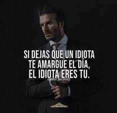 Si dejas que te arruinen el día.... Daily Motivational Quotes, Great Quotes, Positive Quotes, Inspirational Quotes, Business Motivation, Life Motivation, Wisdom Quotes, Me Quotes, Truth Quotes
