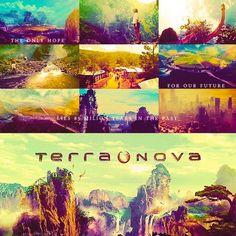Terra Nova. The Earth only has one hope.