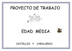 Proyecto Edad Media Para Infantil Castillo Feudal, Castle Project, Maila, Medieval Knight, Middle Ages, Geography, Classroom, Science, Culture