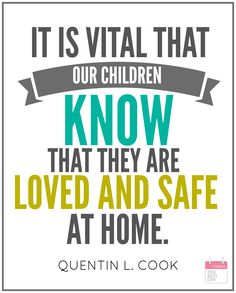 IT IS VITAL OUR CHILDREN KNOW THEY ARE LOVED