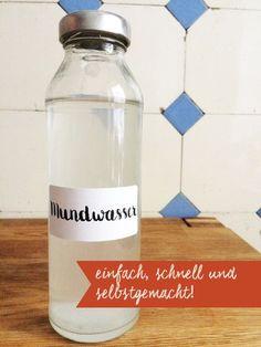DIY Mundwasser - plastikfrei, schnell, einfach, selbstgemacht