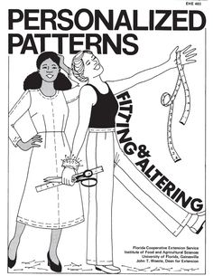 [PERSONALIZED PATTERNS: Fitting & Altering] Free e-book on altering patterns and fitting clothing.University of Florida - Institute of Food and Agricultural Sciences Sewing Lessons, Sewing Hacks, Sewing Tutorials, Sewing Crafts, Sewing Projects, Sewing Tips, Dress Tutorials, Techniques Couture, Sewing Techniques