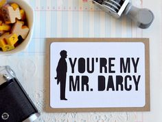 Bookish Cards: You're My Mr. Darcy Card - Type Shy
