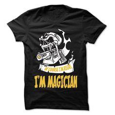 (Top 10 Tshirt) Of Course I Am Right I Am Magician 99 Cool Job Shirt [Teeshirt…