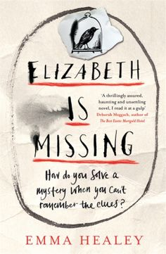 Book review: 82 year old Maude's friend Elizabeth is missing. Maude knows there's something she should remember about her disappearance, but can't.