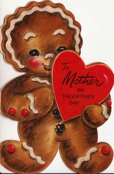 Vintage 1952 To Mother On Valentines Day Gingerbread Man Greetings Card - This would have been the perfect Valentine for my mom. She loved Gingerbread men. Cute.