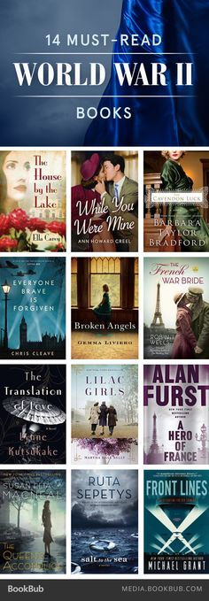 14 books to read about World War II, including Lilac Girls by Martha Hall Kelly. More