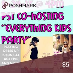 POSH PARTY!!! 8-24-17 Everything Kids Posh Party!!! If you have not had a Host Pick before and you are Posh compliant please let me know!! Most of my picks will be new users and users who have not had Host Picks before. Share this post with other users to let them know and share users with me that you think deserve a Host Pick. Other