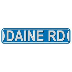 Daine Road - Blue - Plastic Wall Sign