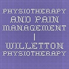 Physiotherapy and Pain Management | Willetton Physiotherapy  http://willettonphysiotherapy.com