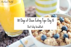 Clean Eating Tip 15: Don't skip breakfast. Click through to join my women's only group!