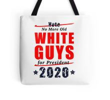 Tote Bag - No Old White Guys for President 2020 Campaign Gear