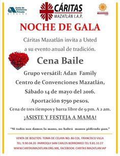 Lo esperamos en la tradicional cena de gala organizada por Caritas Mazatlan Iap, un evento para ayudar.  Venta de boletos: 990 04 20 y 9 81 33 27