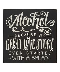 'No Great Love Story Ever Started With a Salad' Wall Sign