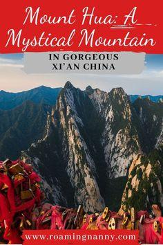 Mount Hua: A Mystical Mountain in Gorgeous Xi'an China
