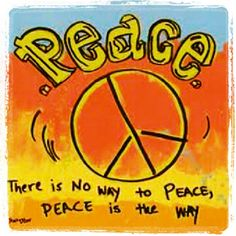 ☮ American Hippie Quotes ~  Peace