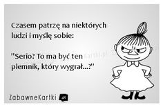 Czasem patrzę... The Words, More Than Words, Weekend Humor, Cool Lyrics, Man Humor, Sarcasm, Quotations, Best Quotes, Poems