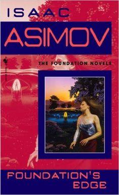 Amazon.com: Foundation's Edge eBook: Isaac Asimov: Books
