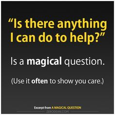 A magical question, I really like this. I can get in realm of thought processes that make it really hard for me to stay focused in the world. but asking this of your friends and family keeps you grounded. despite the how mundane it may be. I usually leave the Magick help for them to ask of me.