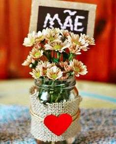 Pin by Elenize Lima on dia das maes Valentine Decorations, Valentine Crafts, Mason Jar Crafts, Bottle Crafts, Mothers Day Crafts, Happy Mothers Day, Deco Floral, Mom Day, Deco Table