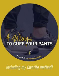 Fellas, are you interested in how to cuff your jeans or pants? If so, here's a few tried and true methods including my favorite! #howto #pinroll Rolled Jeans, Cuffed Jeans, How To Look Pretty, How To Look Better, Urban Male, Fashion Ideas, Men's Fashion, Everyday Casual Outfits, Corporate Fashion
