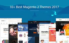 Best Magento 2 themes 2017 is shown best your Electronic store, Fashion store, Music store, Flower store, Furniture store, Sport store, Supermarket, Food