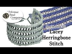 ▶ How to Make a Lacey Herringbone Stitch Bracelet (Seed Beading 333) - YouTube free tutorial from The Potomac Bead Company www.potomacbeads.com Buy Online: www.thebeadco.com