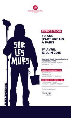 Sur les murs, 50 ans d'art urbain à Paris - 13 juin