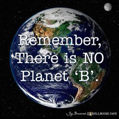 Save the planet ...together we can do better (scheduled via http://www.tailwindapp.com?utm_source=pinterest&utm_medium=twpin&utm_content=post7618114&utm_campaign=scheduler_attribution)