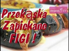 Zapiekane Figi