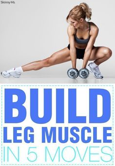 Excellent guide to building leg muscles in only five moves. Pin now to perform this workout twice a week. #legday