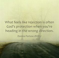 rejection quotes | Rejection God Way Saying...
