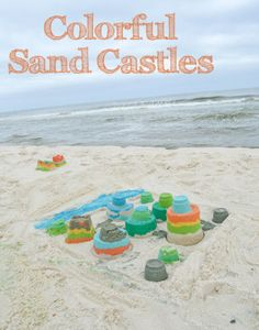 Colorful Sand Castles Beach Craft Art - Learn how easy it is to dye sand with food coloring and have fun making colorful sand castles and other beach arts and crafts.
