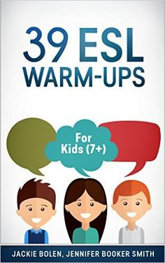 ESL Warm-Ups for Kids: Get your Copy Today