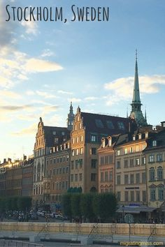 An Introductory Guide to Visiting Stockholm - Migrating Miss