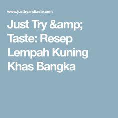 Just Try & Taste: Resep Lempah Kuning Khas Bangka