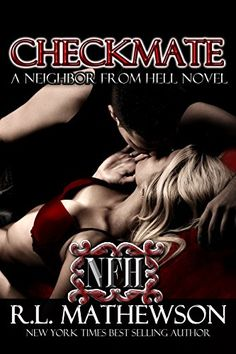 Checkmate (A Neighbor From Hell Series Book 3) by R.L. Ma... https://smile.amazon.com/dp/B00NZ73ZXY/ref=cm_sw_r_pi_dp_x_mIIiybVX6EQ6F