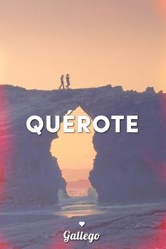 Mejores 60 Imagenes De Galego En Pinterest Travel Europe Frases Y