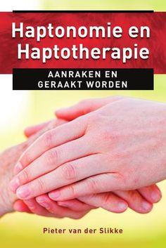 Leesfragment 'Haptonomie en Haptotherapie' Pieter van der Slikke Uitgeverij AnkhHermes