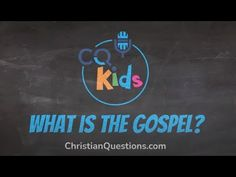 What is the Gospel? CQ Kids Bible Videos For Kids, The Creator, Christian, Learning, Youtube, Studying, Teaching, Christians, Youtubers