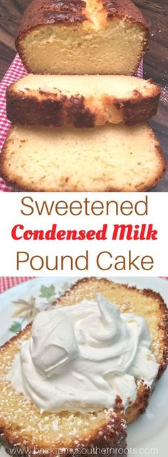 Cake with Sweetened Condensed Milk is a rich and delicious dessert. The ea. Pound Cake with Sweetened Condensed Milk is a rich and delicious dessert. The ea.Pound Cake with Sweetened Condensed Milk is a rich and delicious dessert. The ea. Köstliche Desserts, Dessert Recipes, Vanilla Desserts, Plated Desserts, Pudding Desserts, Sweet Condensed Milk, Desserts With Condensed Milk, Sweeten Condensed Milk Recipes, Sweetened Condensed Milk Pound Cake Recipe